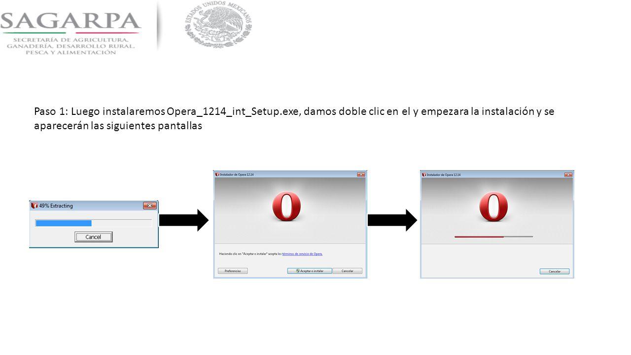 Paso 1: Luego instalaremos Opera_1214_int_Setup