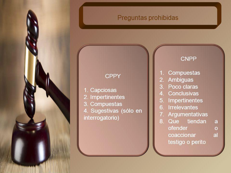Preguntas prohibidas CNPP Compuestas CPPY Ambiguas Poco claras