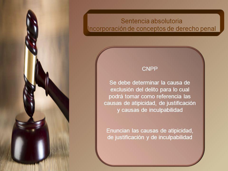 Sentencia absolutoria Incorporación de conceptos de derecho penal