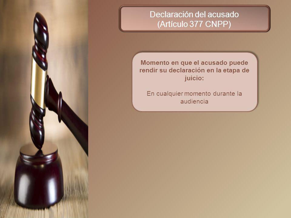 Declaración del acusado (Artículo 377 CNPP)