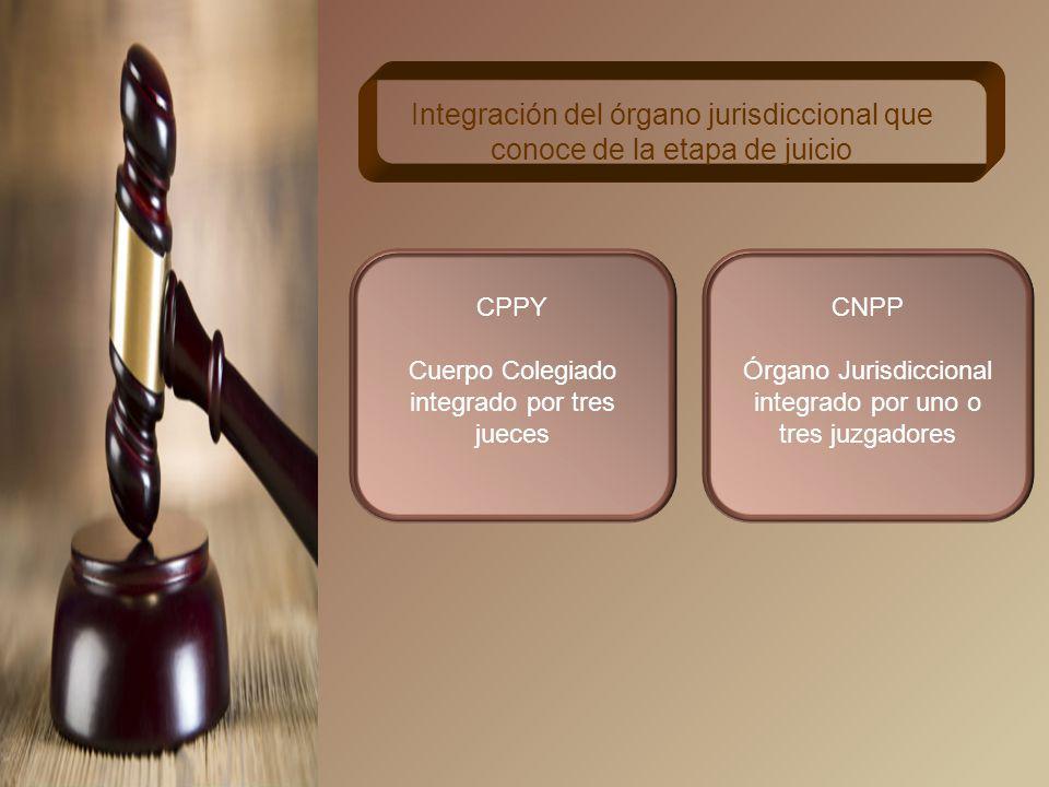 Integración del órgano jurisdiccional que conoce de la etapa de juicio