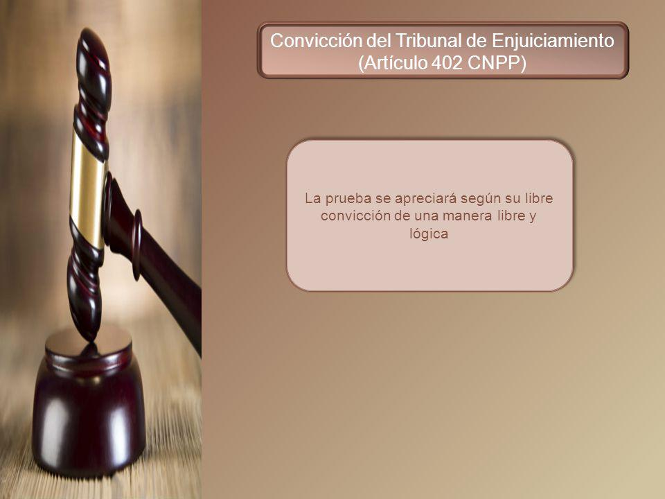 Convicción del Tribunal de Enjuiciamiento