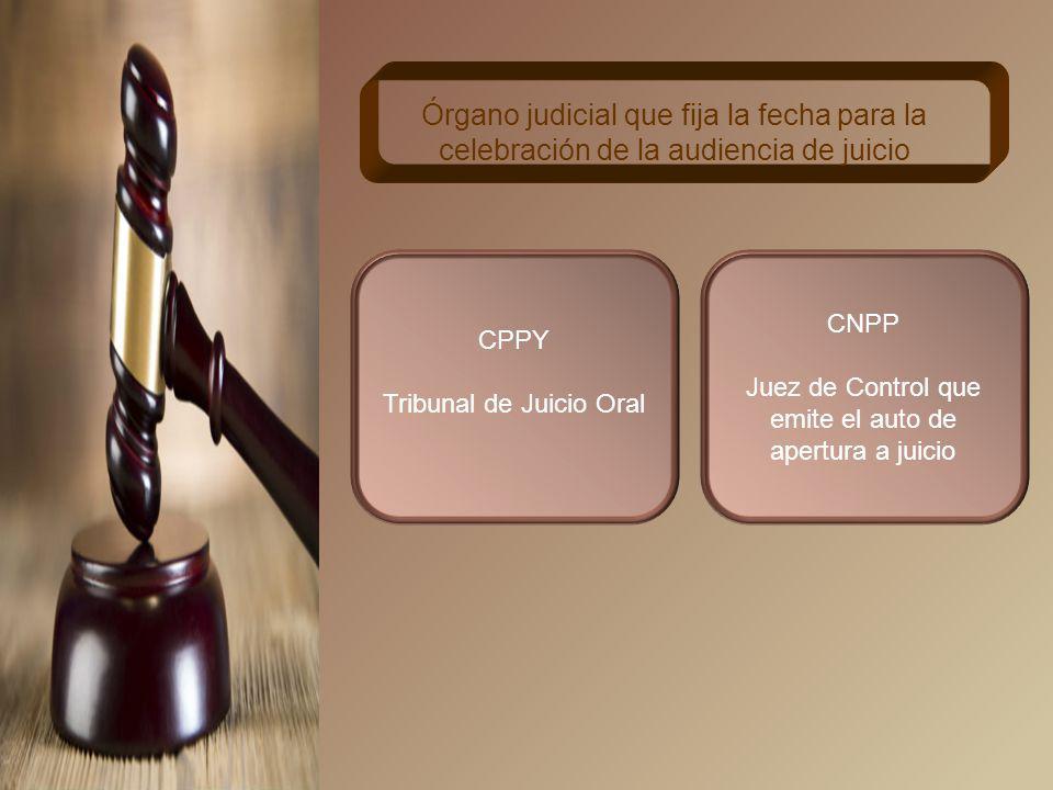 Órgano judicial que fija la fecha para la celebración de la audiencia de juicio