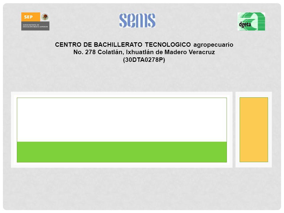 CENTRO DE BACHILLERATO TECNOLOGICO agropecuario