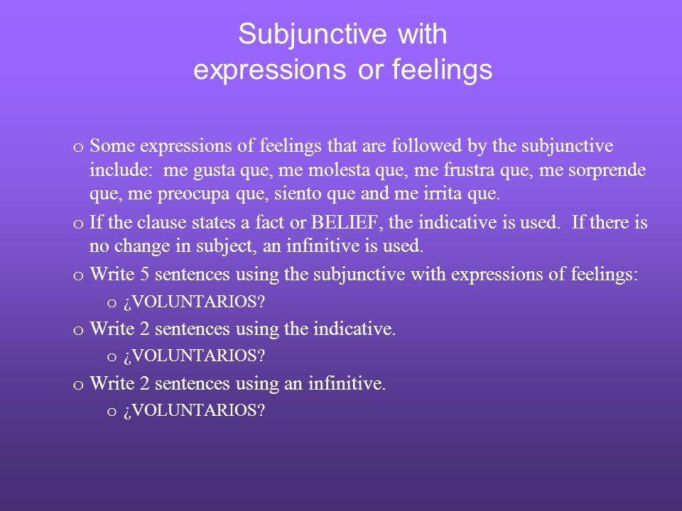 Subjunctive with expressions or feelings