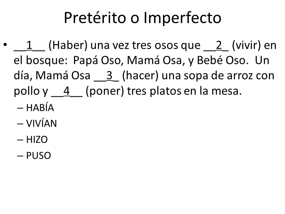 Pretérito o Imperfecto