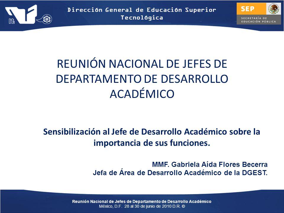 REUNIÓN NACIONAL DE JEFES DE DEPARTAMENTO DE DESARROLLO ACADÉMICO