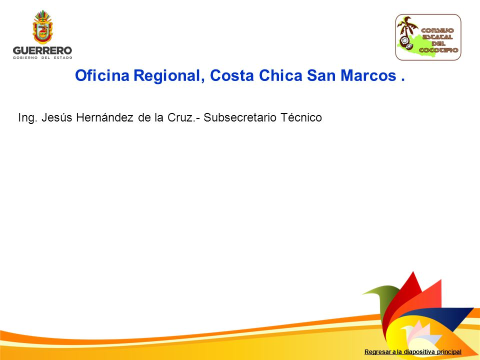 Oficina Regional, Costa Chica San Marcos .