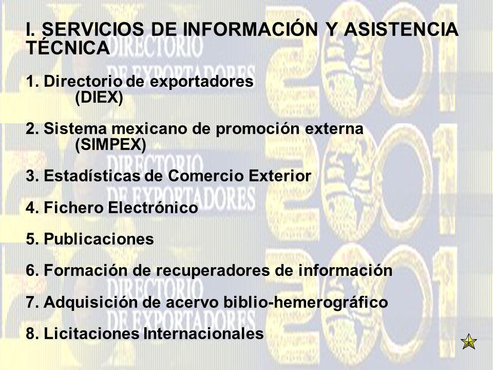 I. SERVICIOS DE INFORMACIÓN Y ASISTENCIA TÉCNICA 1