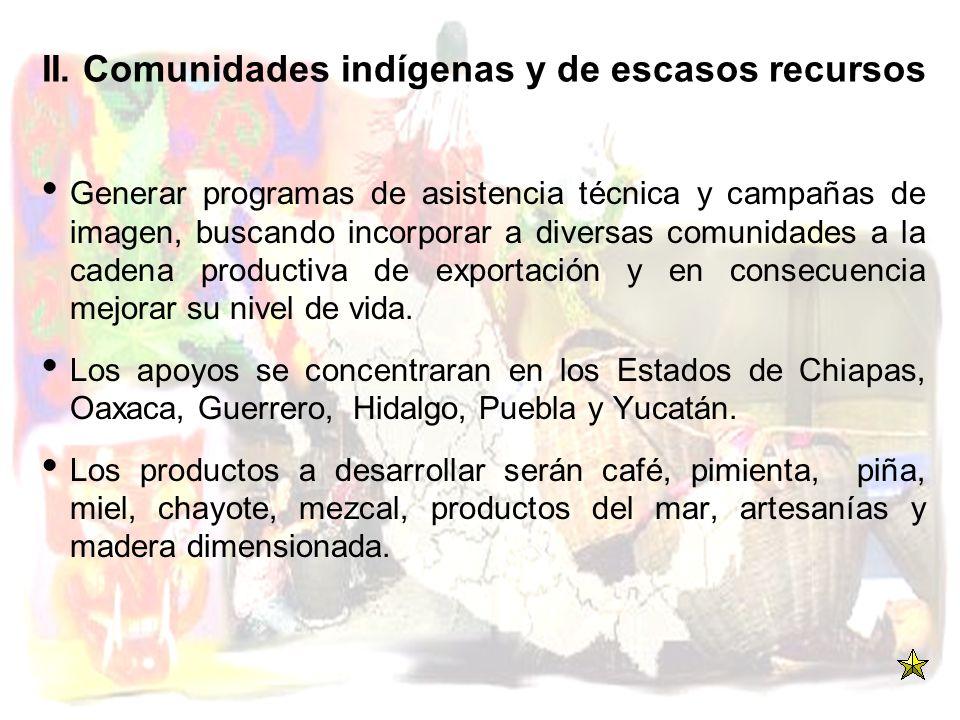 II. Comunidades indígenas y de escasos recursos