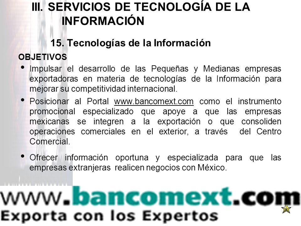III. SERVICIOS DE TECNOLOGÍA DE LA. INFORMACIÓN 15