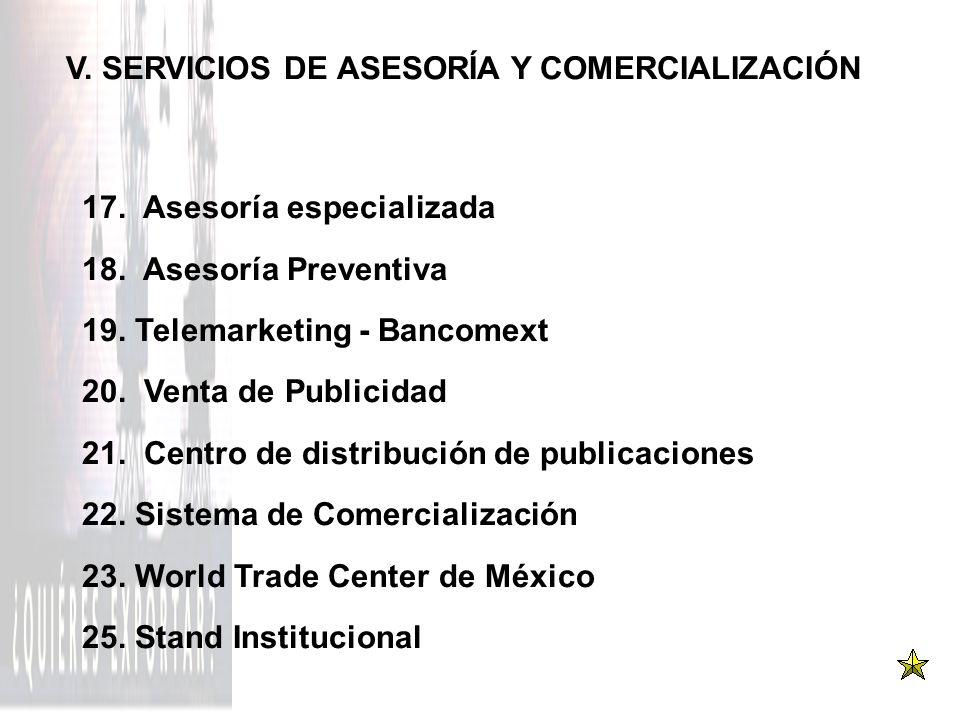 V. SERVICIOS DE ASESORÍA Y COMERCIALIZACIÓN