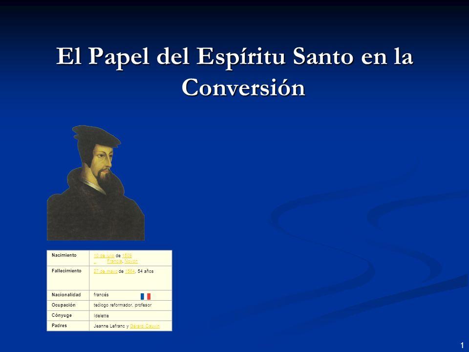 El Papel del Espíritu Santo en la Conversión