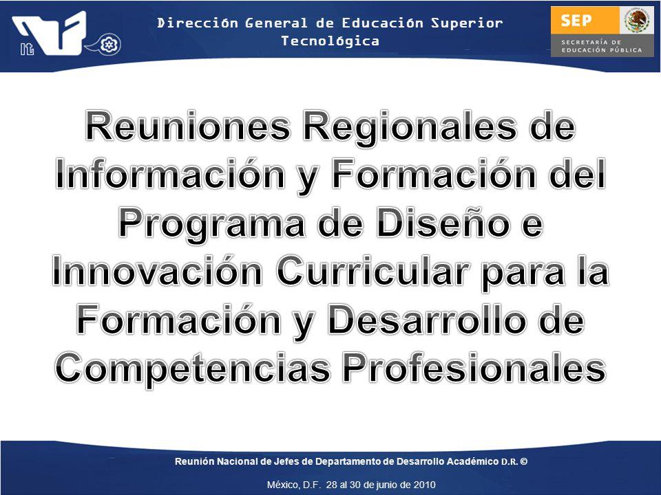 Reuniones Regionales de Información y Formación del Programa de Diseño e Innovación Curricular para la Formación y Desarrollo de Competencias Profesionales