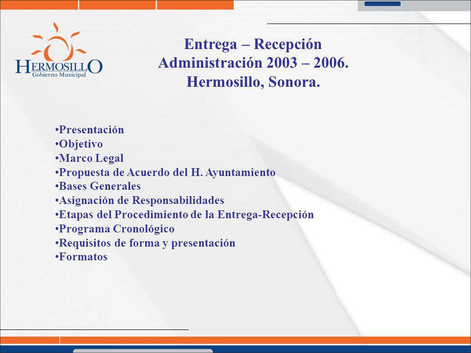 Entrega – Recepción Administración 2003 – 2006. Hermosillo, Sonora.