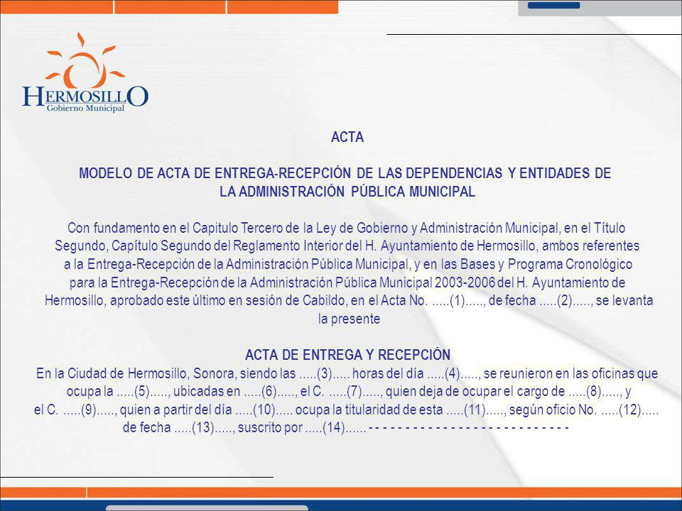 MODELO DE ACTA DE ENTREGA-RECEPCIÓN DE LAS DEPENDENCIAS Y ENTIDADES DE