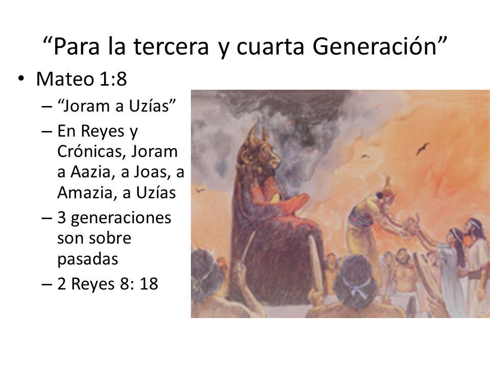 Para la tercera y cuarta Generación