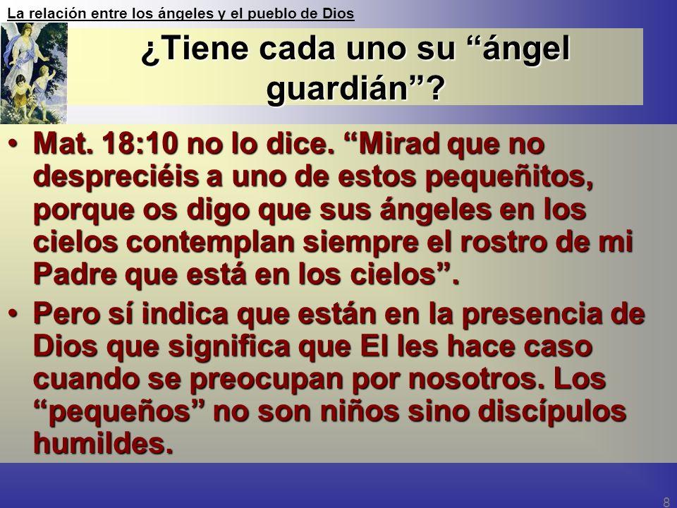 ¿Tiene cada uno su ángel guardián