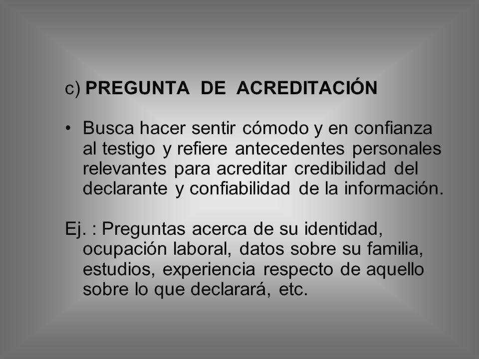 c) PREGUNTA DE ACREDITACIÓN