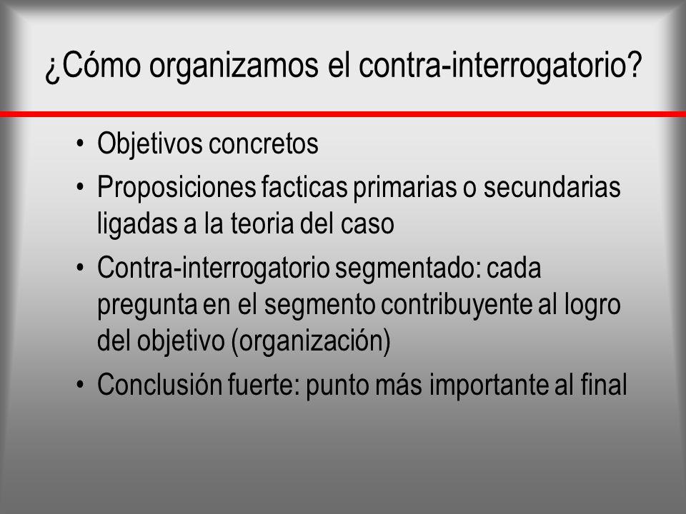 ¿Cómo organizamos el contra-interrogatorio