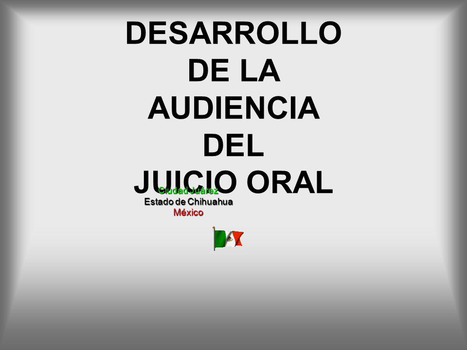DESARROLLO DE LA AUDIENCIA DEL JUICIO ORAL