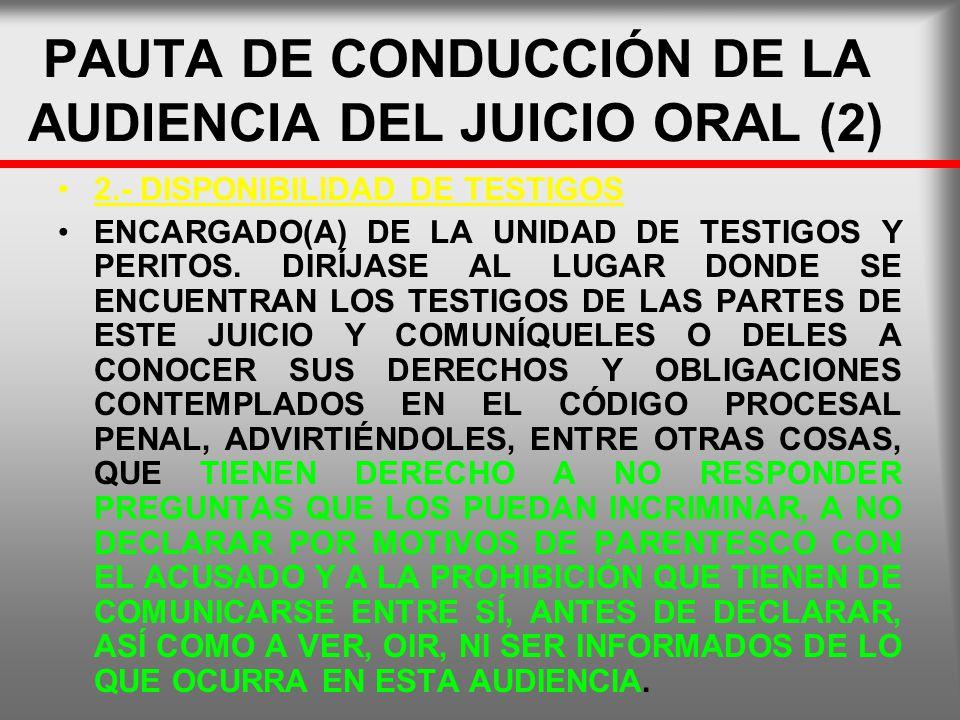 PAUTA DE CONDUCCIÓN DE LA AUDIENCIA DEL JUICIO ORAL (2)