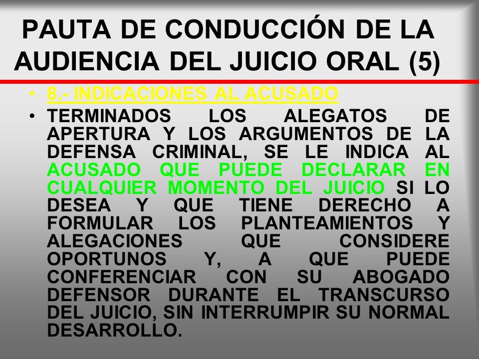 PAUTA DE CONDUCCIÓN DE LA AUDIENCIA DEL JUICIO ORAL (5)