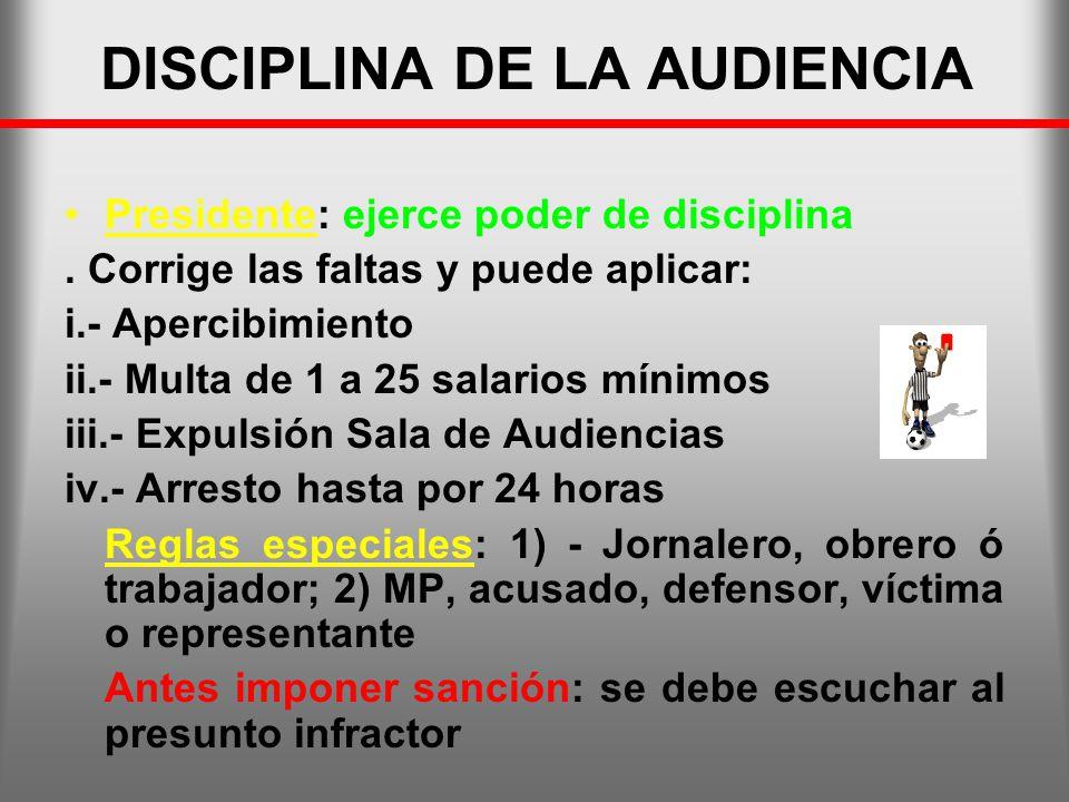 DISCIPLINA DE LA AUDIENCIA