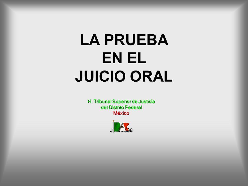 LA PRUEBA EN EL JUICIO ORAL