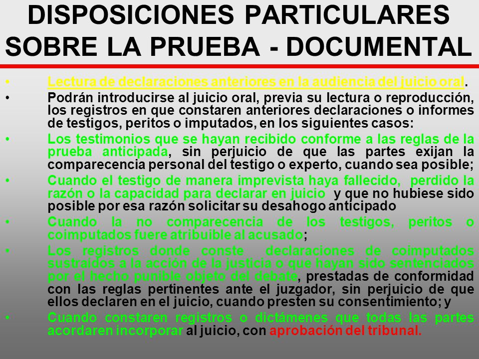DISPOSICIONES PARTICULARES SOBRE LA PRUEBA - DOCUMENTAL