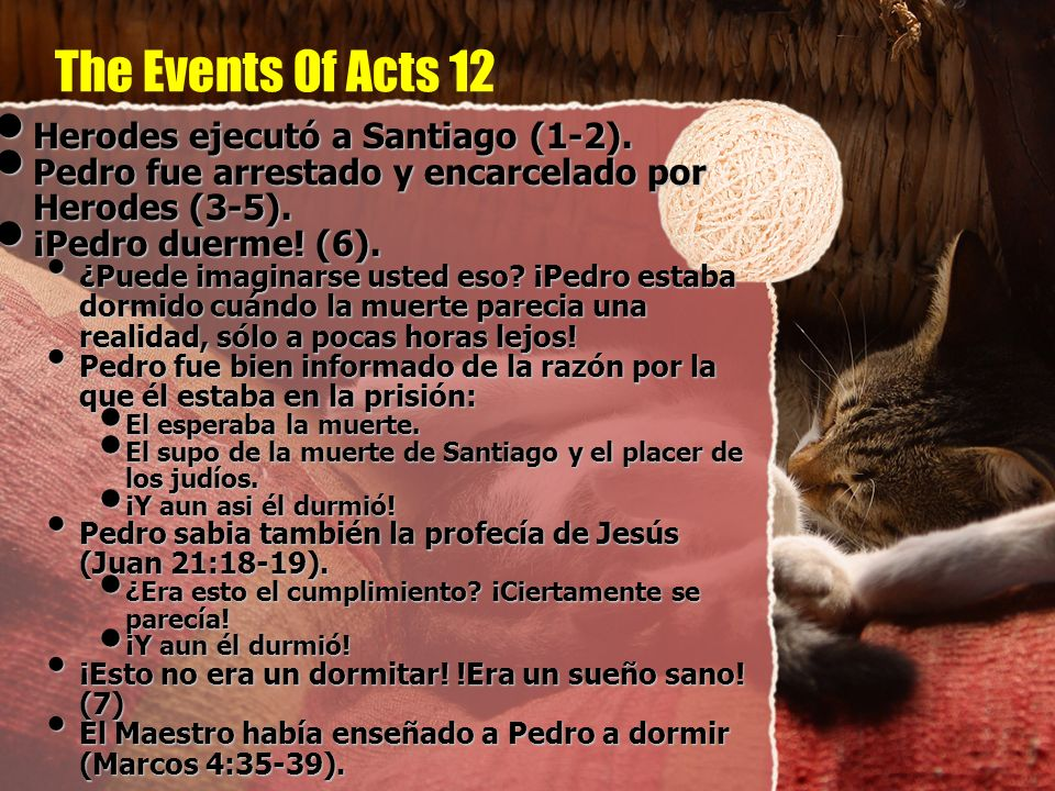 The Events Of Acts 12 Herodes ejecutó a Santiago (1-2).
