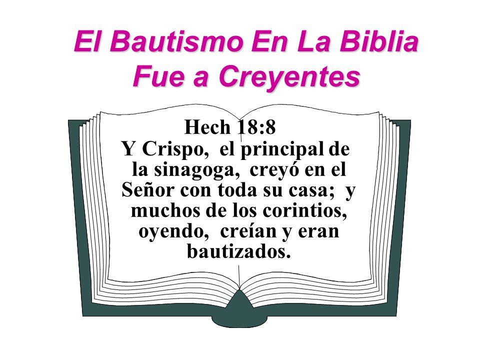 El Bautismo En La Biblia Fue a Creyentes