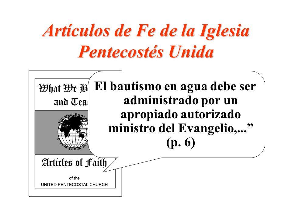 Artículos de Fe de la Iglesia Pentecostés Unida