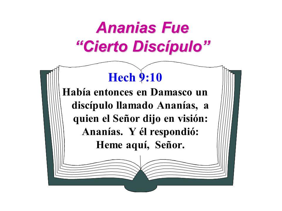 Ananias Fue Cierto Discípulo