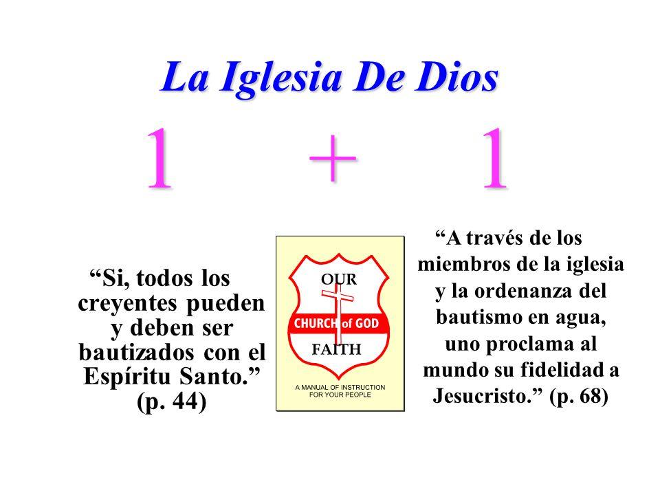 La Iglesia De Dios 1. + 1.