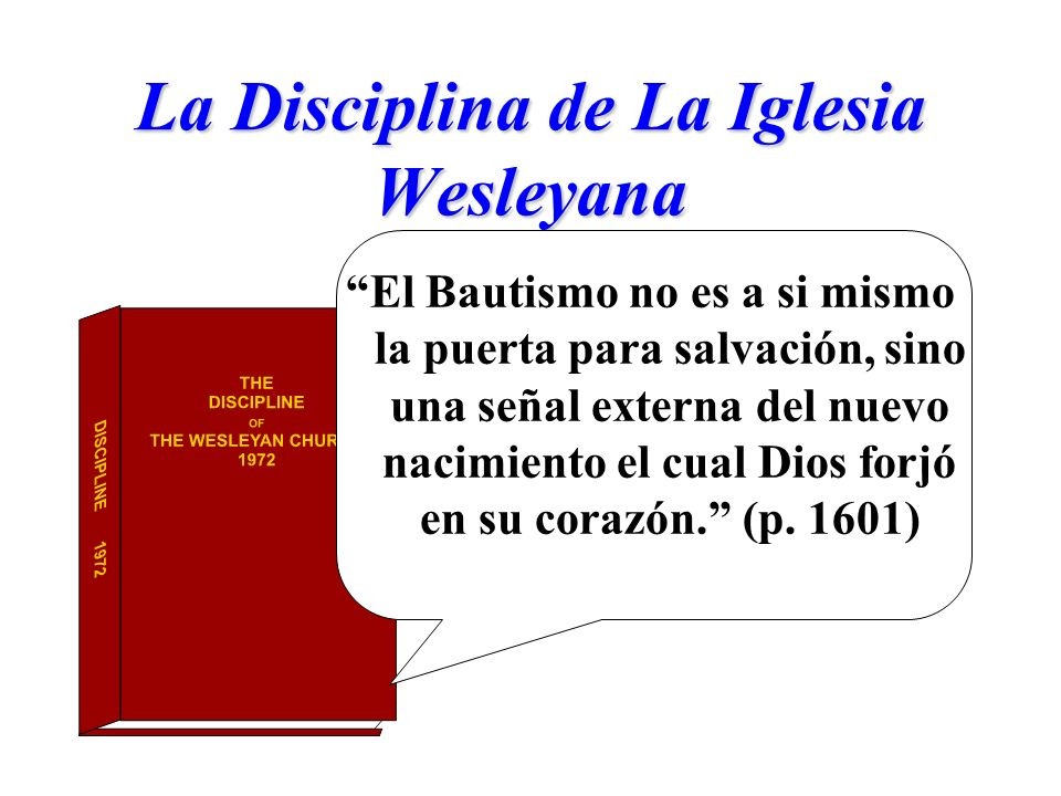 La Disciplina de La Iglesia Wesleyana
