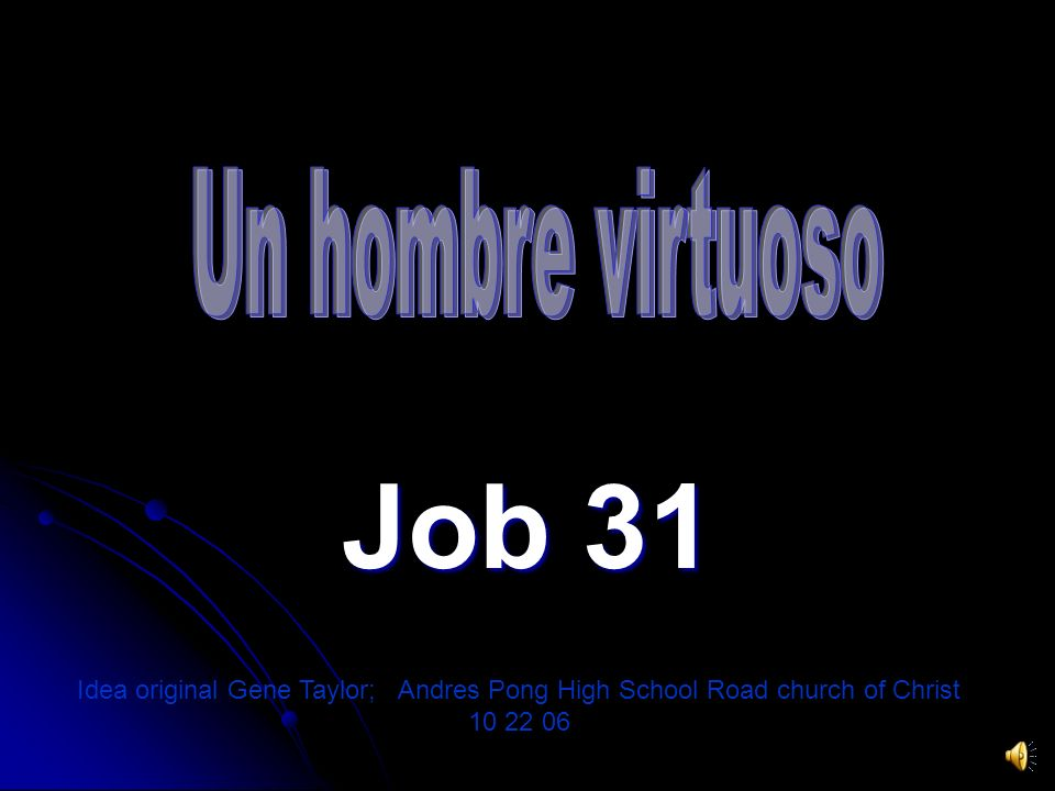 Un hombre virtuoso Job 31.