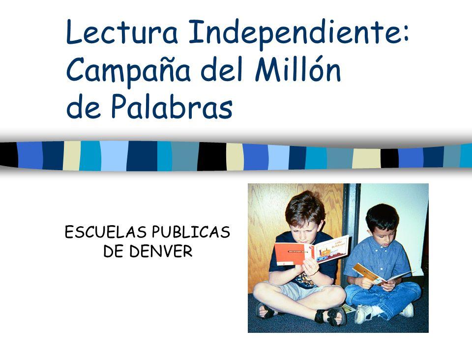 Lectura Independiente: Campaña del Millón de Palabras