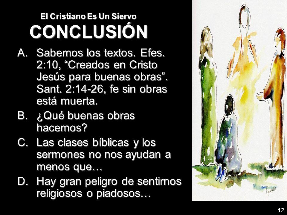 El Cristiano Es Un Siervo CONCLUSIÓN