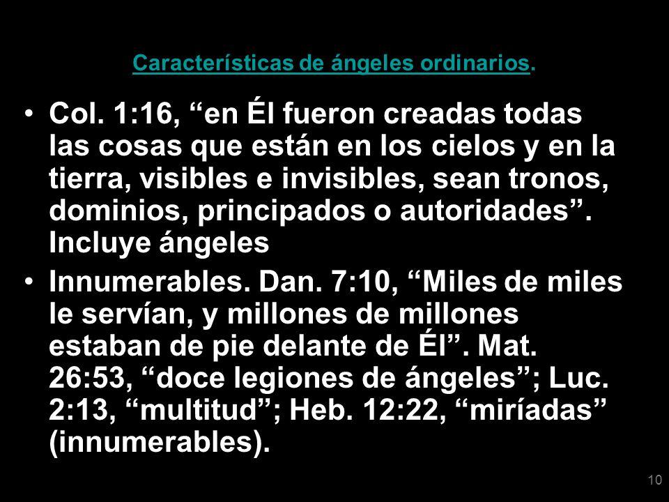 Características de ángeles ordinarios.