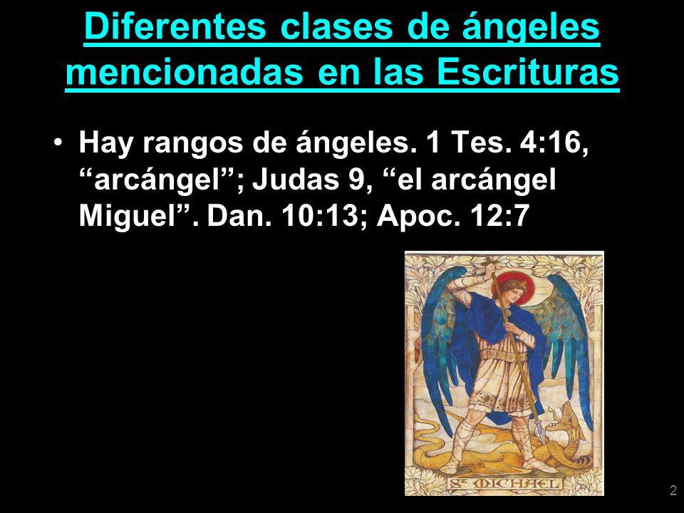Diferentes clases de ángeles mencionadas en las Escrituras