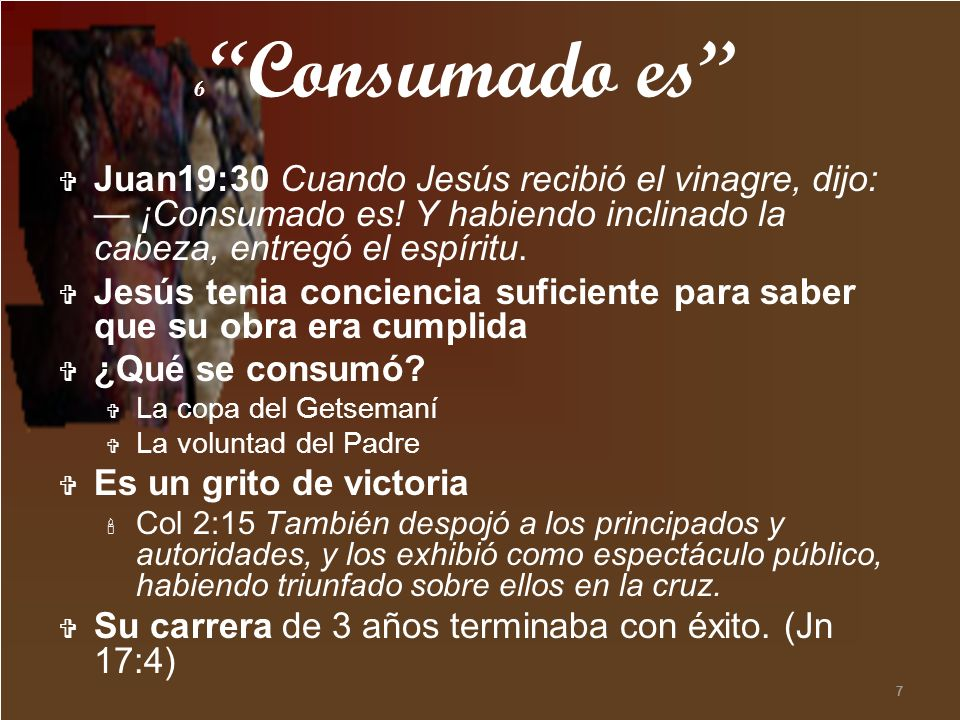 Jesús tenia conciencia suficiente para saber que su obra era cumplida