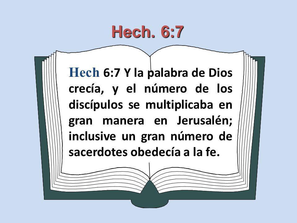 Hech. 6:7