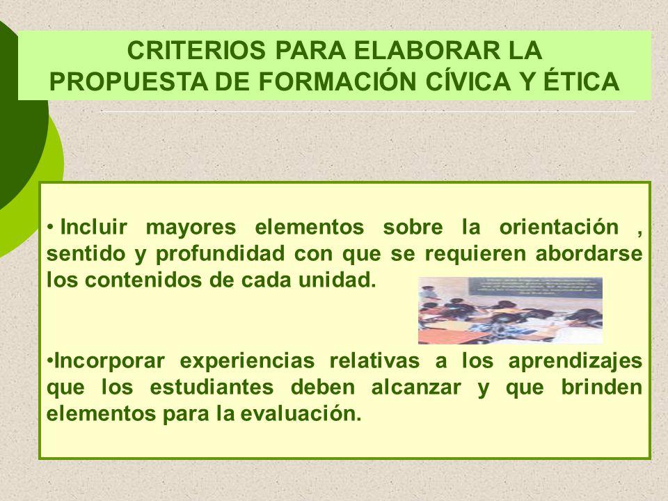 CRITERIOS PARA ELABORAR LA PROPUESTA DE FORMACIÓN CÍVICA Y ÉTICA