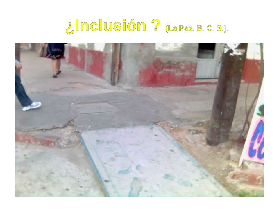 ¿Inclusión (La Paz. B. C. S.).