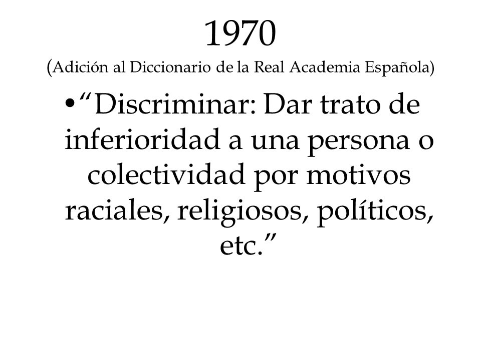 1970 (Adición al Diccionario de la Real Academia Española)