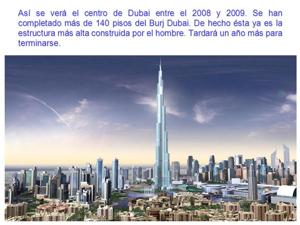 Así se verá el centro de Dubai entre el 2008 y 2009