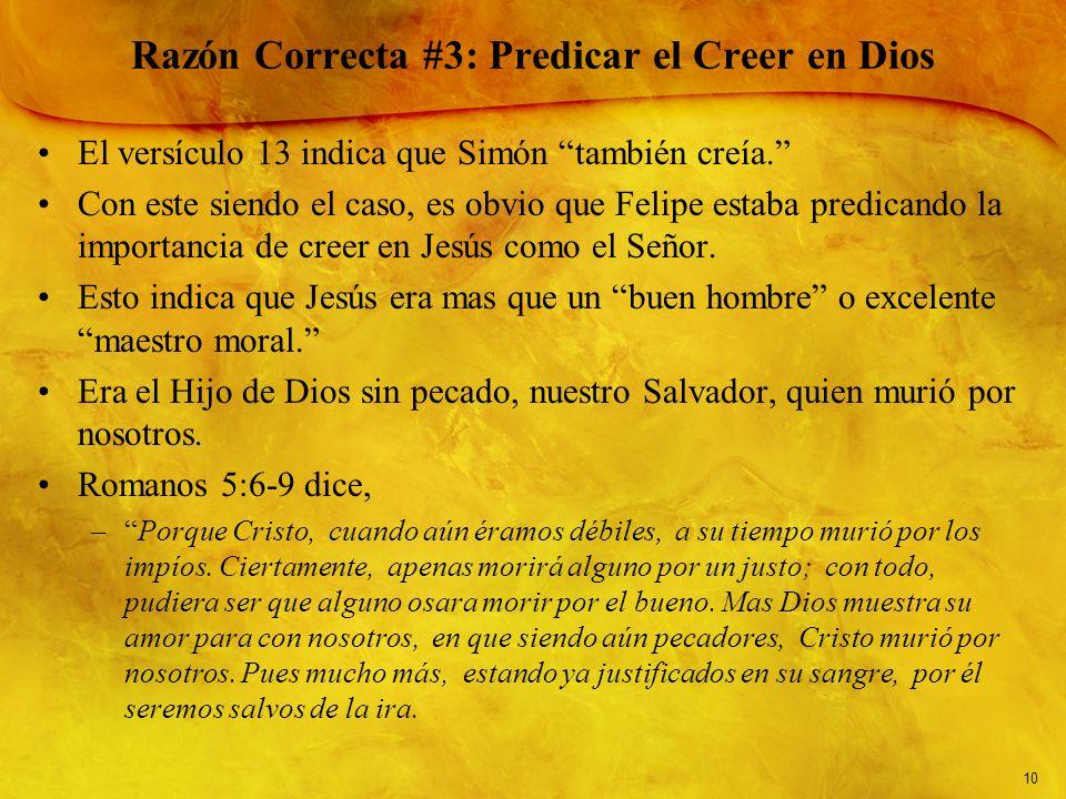 Razón Correcta #3: Predicar el Creer en Dios