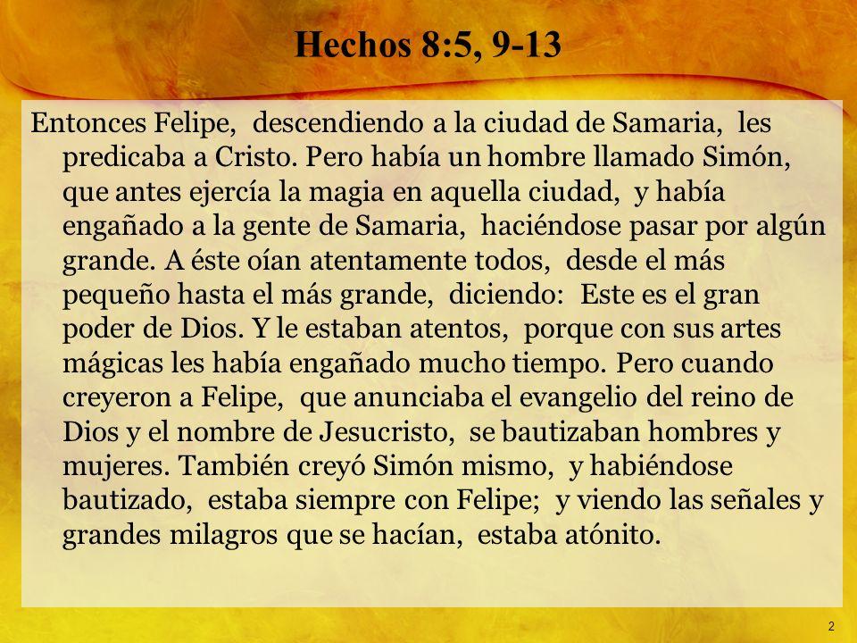 Hechos 8:5, 9-13