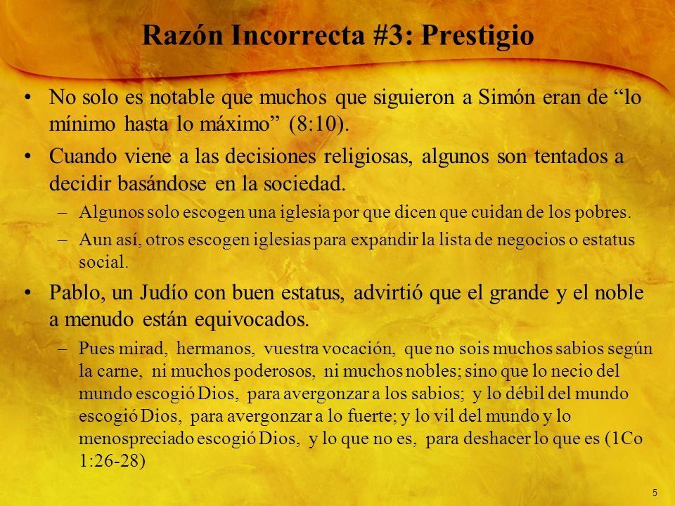 Razón Incorrecta #3: Prestigio